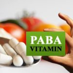 Paba – Benefits, Deficiency Symptoms And Food Sources